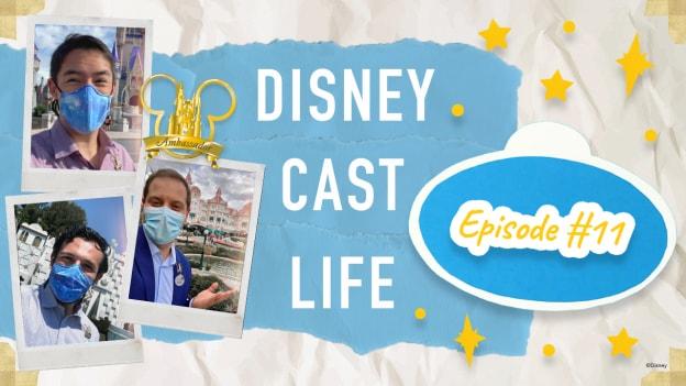 #DisneyCastLife Episode 11 graphic