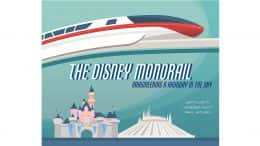Making a Monorail - Creating of Disney Editions' Celebration