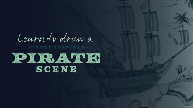 Learn to Draw a Disney-Inspired Pirate Scene graphic