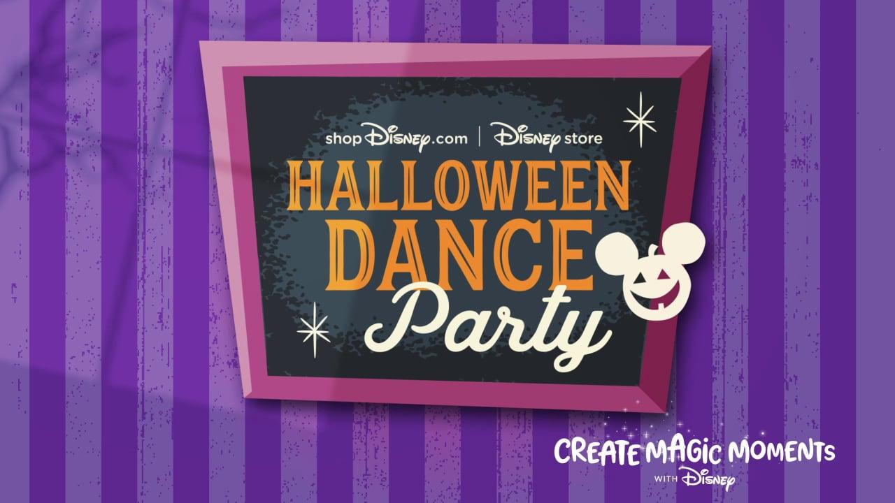 "Halloween Dance Party 2020 Show Off Your Disney Dance Moves Enter the shopDisney ""Halloween"