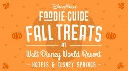 Fall treats at Walt Disney World Resort hotels and Disney Springs graphic