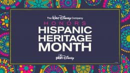 The Walt Disney Company honors Hispanic Heritage Month - planDisney