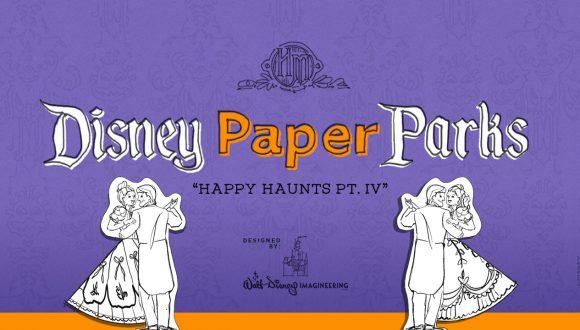 Disney Paper Parks: Happy Haunts Edition Designed by Walt Disney Imagineering, Part 4