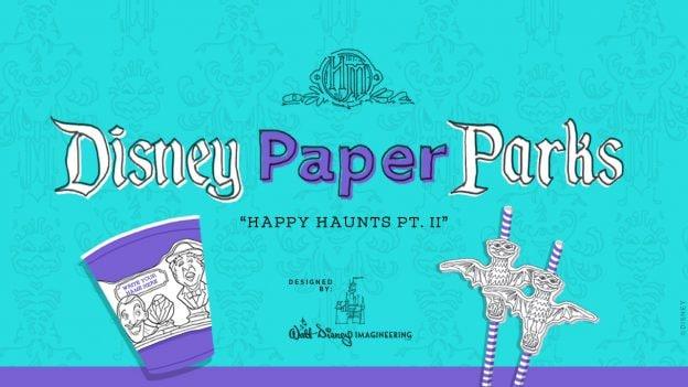 Disney Paper Parks - Happy Haunts Part 2 - Designed by Walt Disney Imagineering
