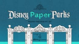 Disney Paper Parks: Happy Haunts Edition Designed by Walt Disney Imagineering, Part 3 graphic