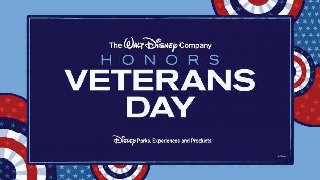 Disney Parks Honor Veterans Day graphic