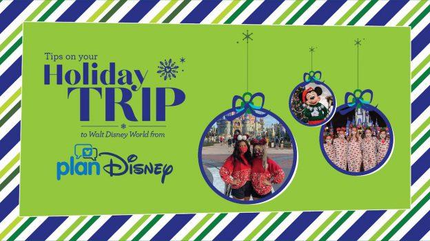 planDisney Holiday Trip Tips graphic