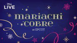 LIVE: Mariachi Cobre at EPCOT