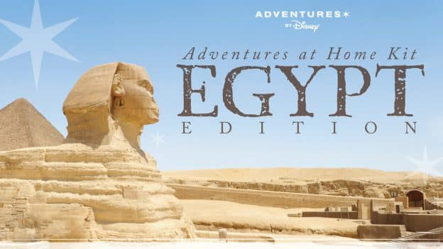 #DisneyMagicMoments: Adventures at Home – Egypt graphic