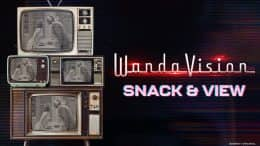 WondaVision Snack and View graphic