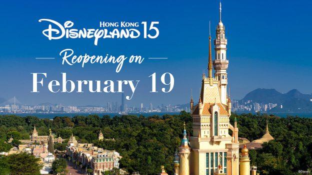 Hong Kong Disneyland Resort will reopen Feb. 19, 2021, graphic