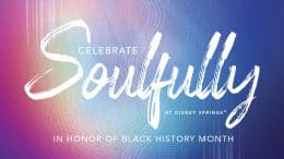 Celebrate Soulfully at Disney Springs graphic