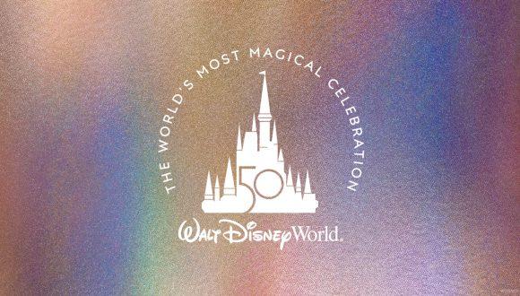 The World's Most Magical Celebration - Walt Disney World 50th Anniversary