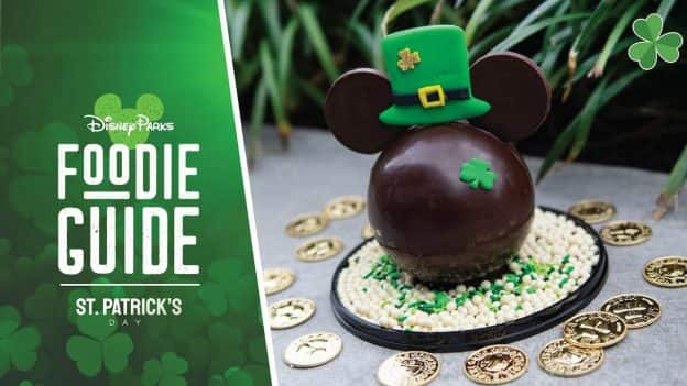 Foodie Guide to St. Patrick's Day at Disney Parks graphic