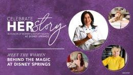 Women Behind the Magic at Disney Springs