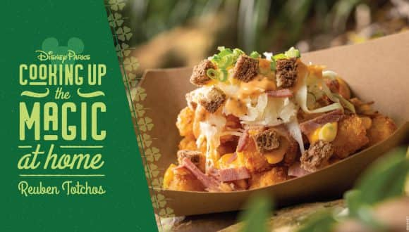 St. Patrick's Day Reuben Totchos from Disney's Animal Kingdom graphic