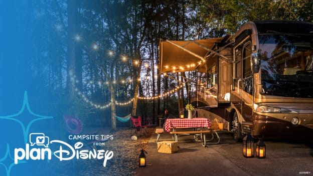 Campsite tips from planDisney