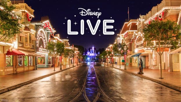 Disney LIVE - Disneyland Resort