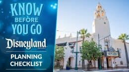 Know Before You Go - Disneyland Resort - Planning Checklist