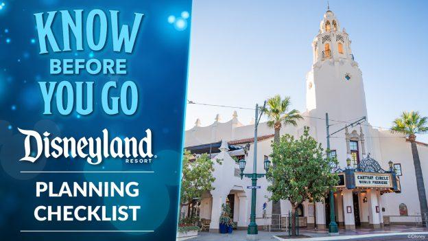 Know Before You Go - Disneyland Resort - Planning Checklist