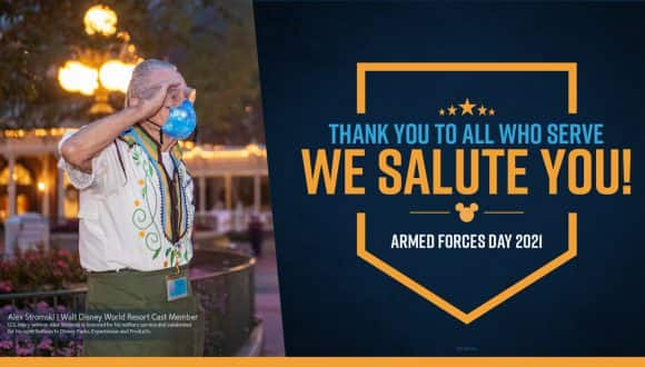 Thank you to all who serve - We salute You! Armed Forces Day 2021 - Alex Stromski - Walt Disney World Resort Cast Member