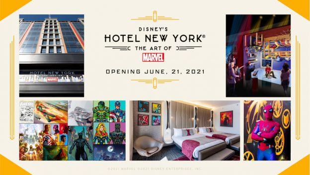 Disney's Hotel New York – The Art of Marvel at Disneyland Paris: Opening June 21, 2021