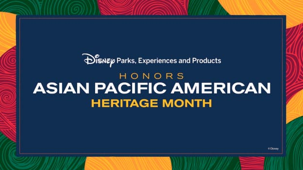Honoring Asian Pacific American Heritage Month at Walt Disney World graphic