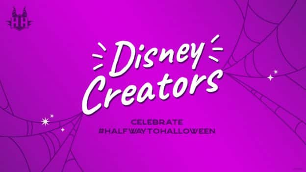Disney Creators celebrate Halfway to Halloween graphic