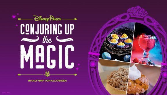 Disney Parks - Conjuring Up the Magic #HalfwaytoHalloween