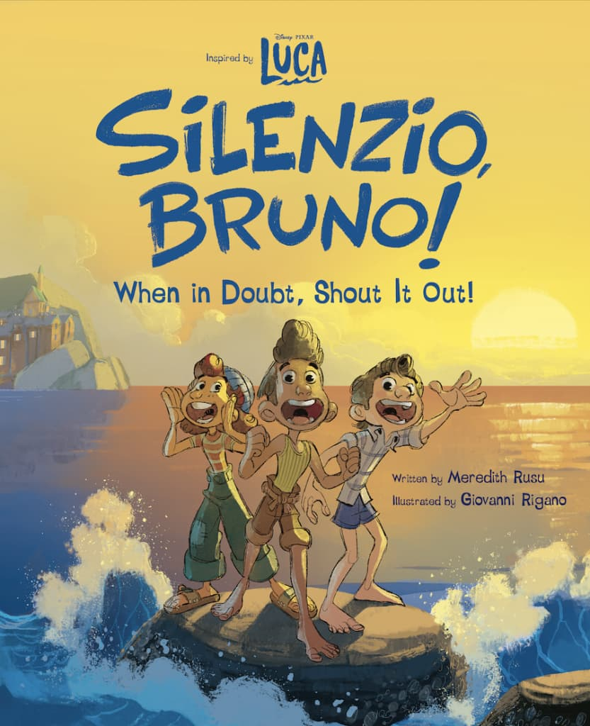 """""""Luca: Silenzio, Bruno! When in Doubt, Shout it Out!"""" book"""