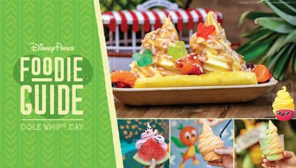 Foodie Guide to DOLE Whip Day graphic and collage