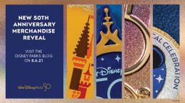 New 50th Anniversary Merchandise Reveal - Visit the Disney Parks Blog on 8.6.21 - Walt Disney World 50