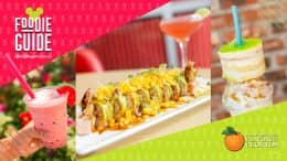 Foodie Guide to Disney Springs Flavors of Florida – July 6 through Aug. 12