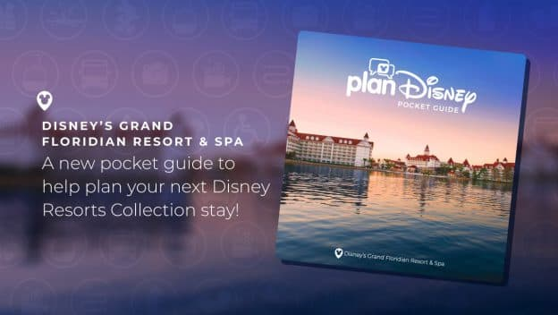 Graphic for planDisney's Pocket Guide to Disney's Grand Floridian Resort & Spa