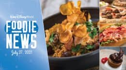 Graphic for Foodie News for July 2021 at Walt Disney World Resort