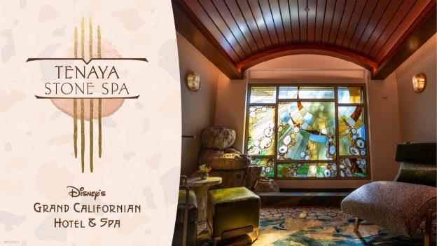 New Tenaya Stone Spa at Disney's Grand Californian Hotel & Spa
