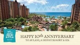 Happy 10th Anniversary to Aulani, A Disney Resort & Spa