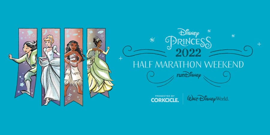Disney Princess 2022 Half Marathon Weekend - runDisney - presented by Corkcicle | Walt Disney World Resort