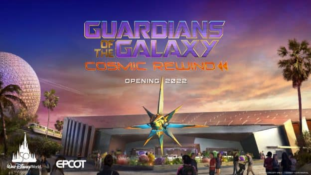Guardians of the Galaxy: Cosmic Rewind - Opening 2022 at EPCOT