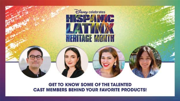 Disney celebrates Hispanic Latinx Heritage Month - Get to know some of the talented cast members behind your favorite products