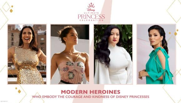 Disney Ultimate Princess Celebration: Modern Heroes who embody the kindness and courageousness of Disney Princesses