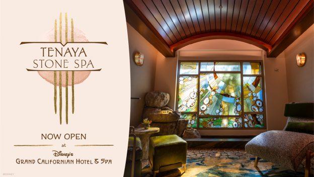 Tenaya Stone Spa Now Open at Disney's Grand Californian Hotel & Spa