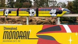 Disneyland monorail returns Friday October 15 2021