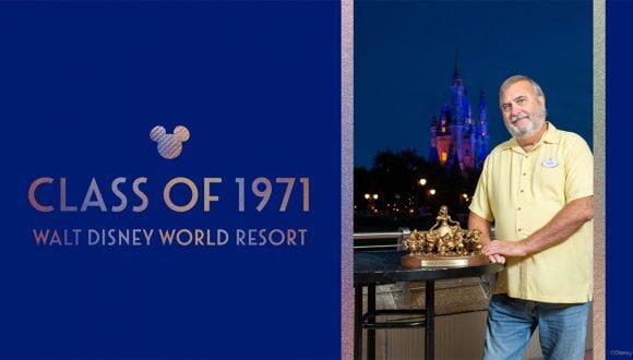 Class of 1971 | Walt Disney World Resort | Chuck Milam