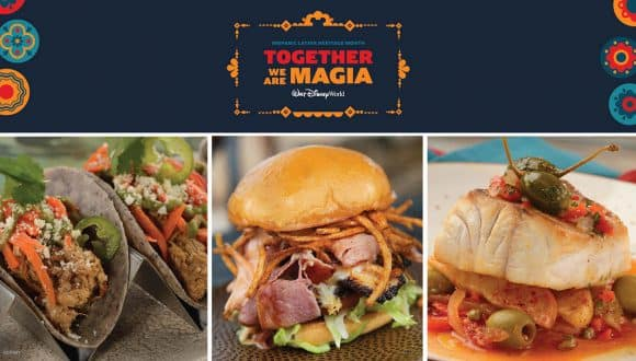 Together We Are Magia! Come Celebrate With Delicious Food and Drink at Walt Disney World Resort