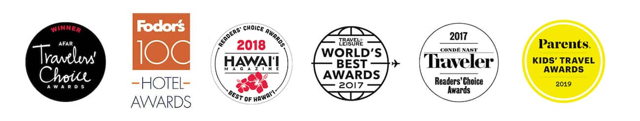 6 logos, A F A R Travelers Choice Award, Fodors 100 Hotel Awards, Hawai'i Magazine Readers Choice Awards Best of Hawai'i 2018, Travel and Leisure World's Best Awards 2017, Condé Nast Traveler Readers Choice Awards 2017 and Parents Kids Travel Awards 2019