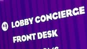 A purple sign with white wording that says 'Lobby Concierge' and 'Front Desk'