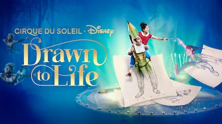 Signage for the stage show Drawn to Life, presented by Cirque du Soleil and Disney includes the text, see it live only at Disney, and images of Peter Pan, a young girl, a man, a pencil and 2 flying acrobats.