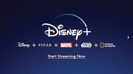 A promotion for Disney Plus with logos for Disney, Pixar, Marvel, Star Wars and National Geographic, and text that reads Start Streaming Now